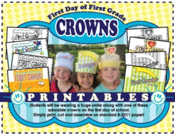 First Day of Schol Crowns **First Grade**