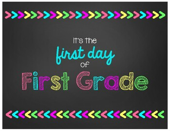 First Day of First Grade Chalkboard Sign