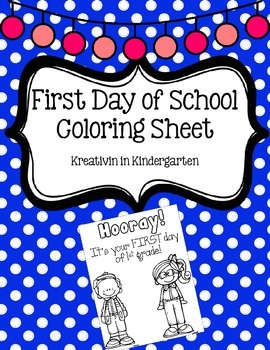 First Day of School Coloring Sheet FREEBIE