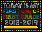First Day of First Grade Digital File 8.5x11