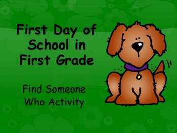 First Day of First Grade Find Someone Who