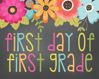 First Day of First Grade-Printable 8x10 Size