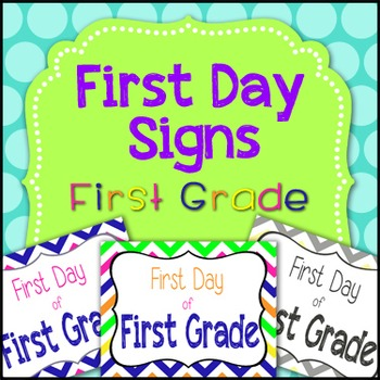 First Day of First Grade Sign
