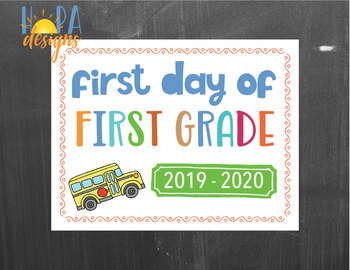 First Day of First Grade Sign - 1st Day of School Printable Sign - Photo Props