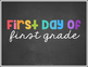 First Day of School | Last Day of School Sign