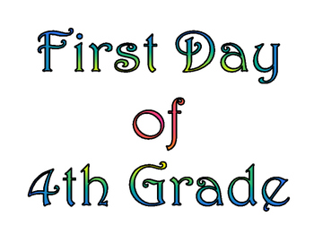 First Day of Fourth Grade & Last Day of 4th Grade Printable for Photo