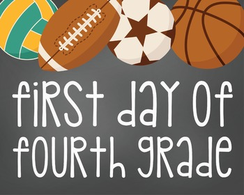 First Day of Fourth Grade-Printable 8x10 Size-Sports Design