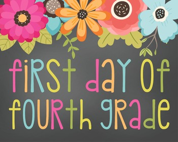 First Day of Fourth-Printable 8x10 Size-Floral Design