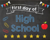 First Day of High School sign - PRINTABLE