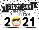 First Day of In-Person 2021 School Sign! - Emoji w/ Face Masks