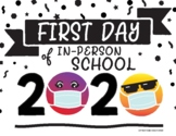 First Day of In-Person School Sign! - Emoji w/ Face Masks