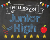 First Day of Junior High sign - PRINTABLE
