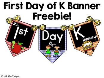 First Day of K Freebie Banner!