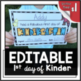 First Day of Kindergarten Award - Certificate - EDITABLE -