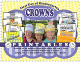First Day of School Crowns **Kindergarten**