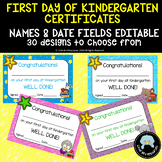 Editable First Day of Kindergarten Celebration Certificates