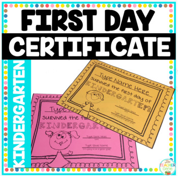 First Day of School Certificate (Kindergarten) Editable