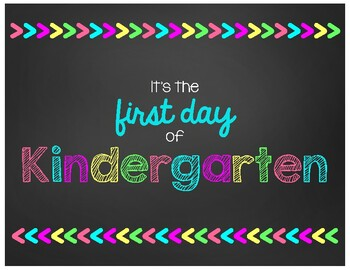 First Day of Kindergarten Chalkboard Sign