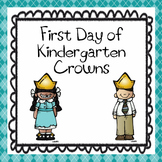 First Day of Kindergarten Crowns