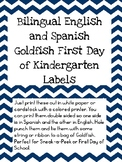 First Day of Kindergarten Goldfish Labels in English and Spanish