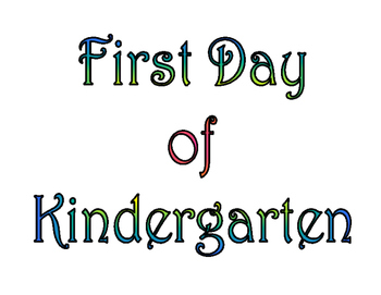 graphic relating to First Day of Kindergarten Printable titled Very first Working day of Kindergarten Ultimate Working day of Kindergarten Printable for Image