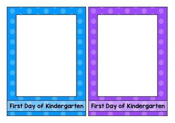 First Day of Kindergarten Photo Frames