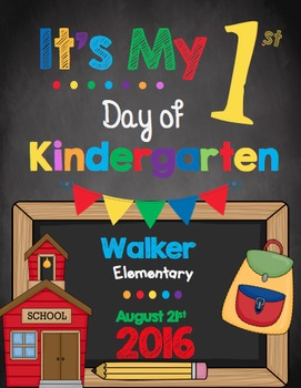 First Day of Kindergarten Sign - EDITABLE - Chalkboard
