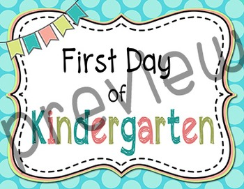 First Day of Kindergarten Sign - Polka Dot