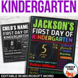 First Day of Kindergarten Sign, Printable 1st Day of School Sign EDITABLE