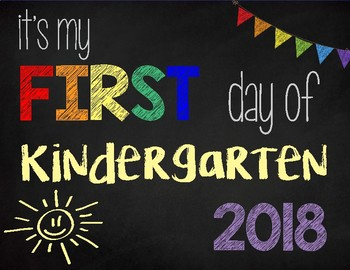 First Day of Kindergarten Sign: Printable