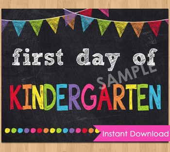 image regarding First Day of Kindergarten Sign Printable titled To start with Working day of Kindergarten Indicator Printable Again toward College or university Chalkboard Poster