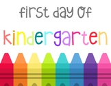 First Day of Kindergarten Sign - Rainbow - Crayons