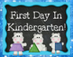 First Day of Kindergarten Signs Pack