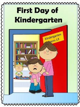 First Day of Kindergarten- Calming the Fear