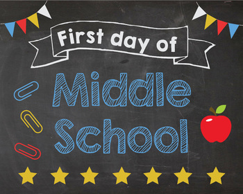First Day of Middle School sign - PRINTABLE