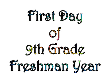 First Day of Ninth Grade & Last Day of 9th Grade Printable for Photo