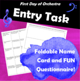 First Day of Orchestra Entry Task: Foldable Name Card and FUN Questionnaire!