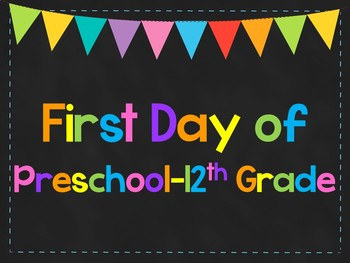 First Day of Preschool-12th Grade Posters. First Day of School Signs. 6 Colors.