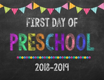 First Day of Preschool Chalkboard Sign