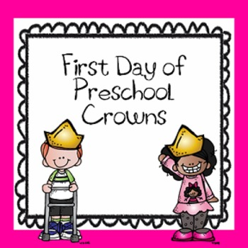 First Day of Preschool Crowns