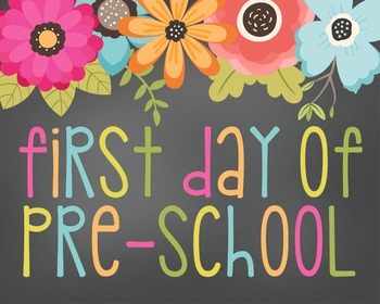 First Day of Preschool-Printable 8x10 Size