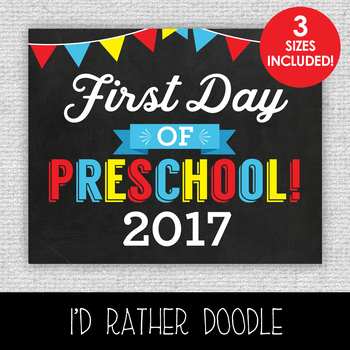 First Day of Preschool Printable Chalkboard Sign - 3 Sizes Included