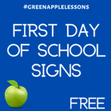 First Day of School Signs | FREE