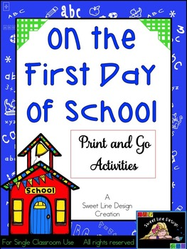 First Day of School - NO PREP Math and Language Arts {Sweet Line Design}