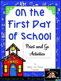 First Day of School - NO PREP Math and Language Arts {Swee