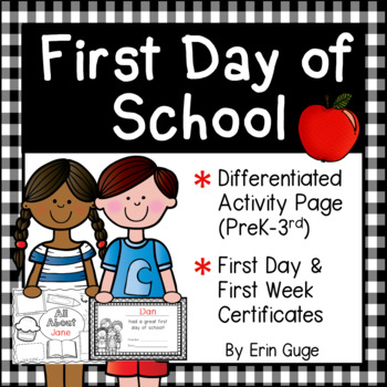 First Day of School: Activity Page (in 3 Levels) and First