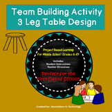 First Day of School - 3 Leg Table Team Building Activity (Back to School)