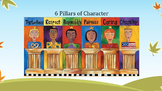 First Day of School - 6 Pillars of Character