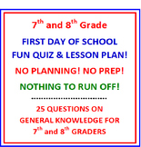 First Day of School 7th & 8th Grade (NO PREP) Fun Quiz with Lesson Plan