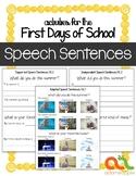 First Day of School Activities: Speech Sentences